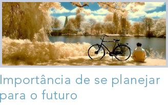 Importância de se planejar o futuro